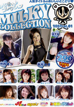 Milky Collection Part 1
